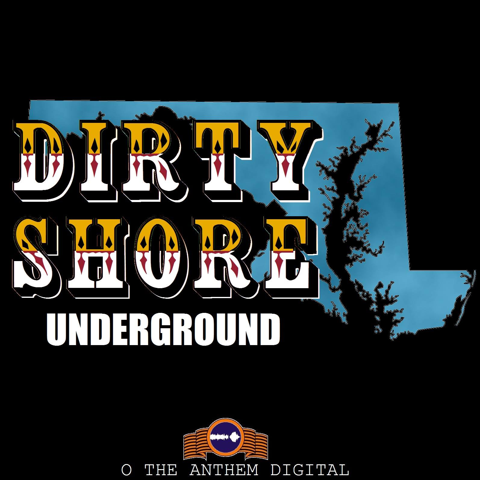 Podcast – Dirty Shore Underground